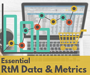 essential data and metrics for rtm strategy success