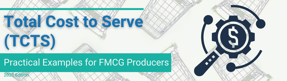 Total Cost to Serve examples for FMCG producers